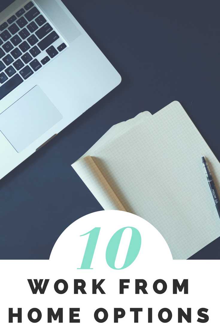 10 Work from Home Options