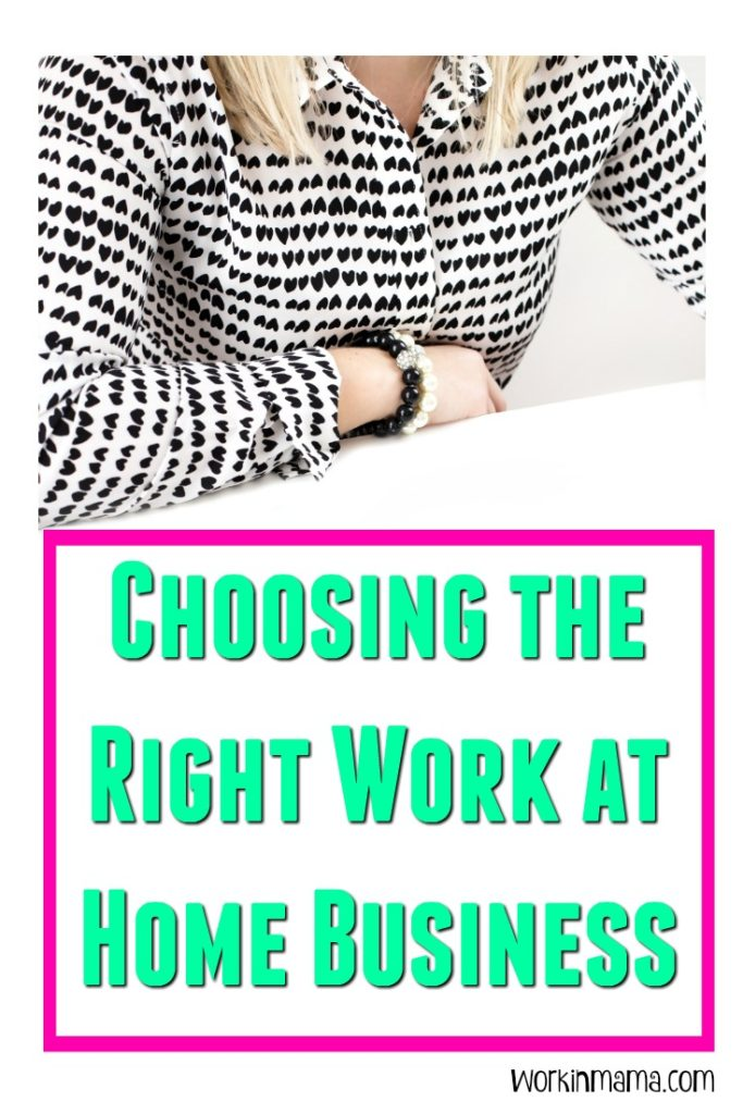 Choosing the Right Work at Home Business