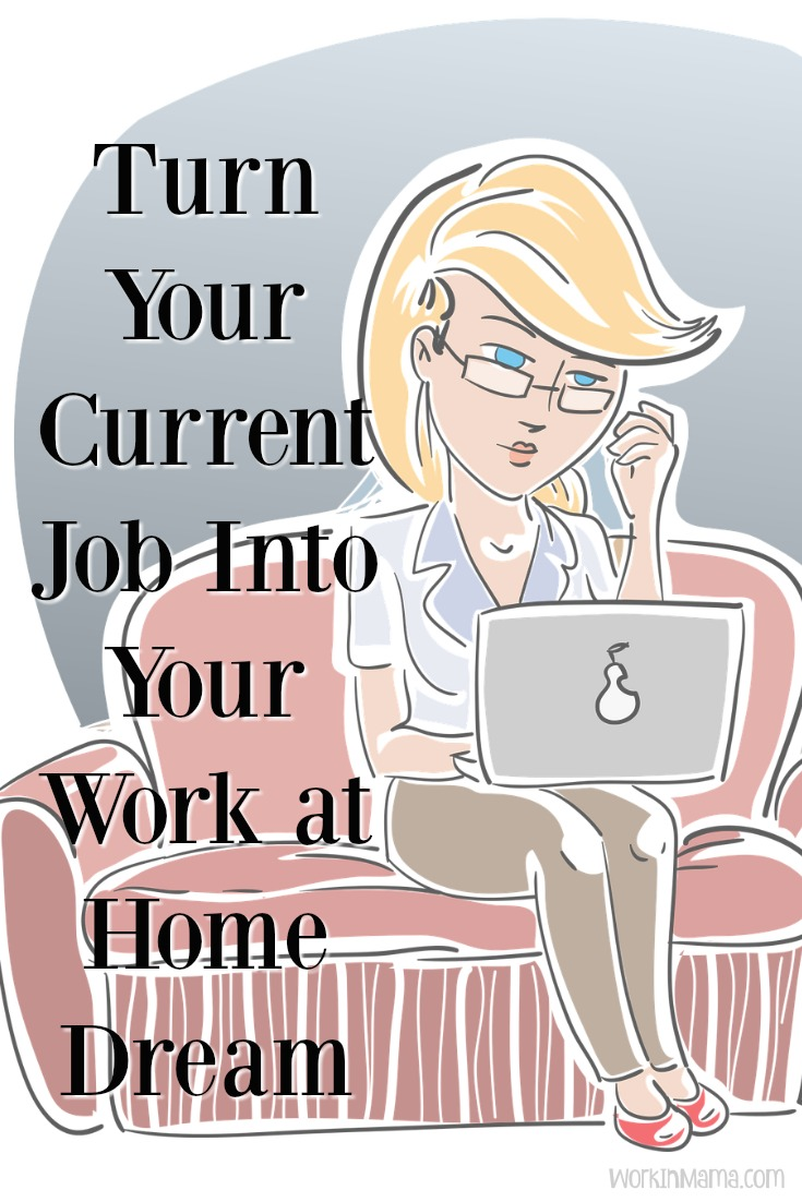 dream work from home turn your current job into your work at home dream work 3050