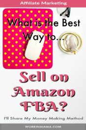 What is the Best Way to Sell on Amazon FBA Program?