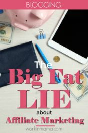 The Big Fat Lie About Affiliate Marketing