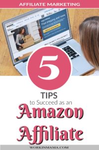 5 Tips to Succeed as an Amazon Affiliate