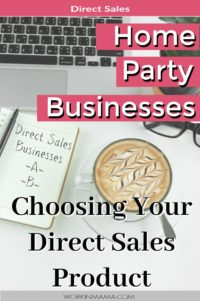 Home Party Businesses – Choosing Your Direct Sales Product