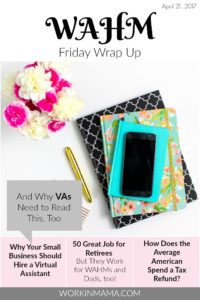 WAHM Friday Wrap Up – April 21, 2017