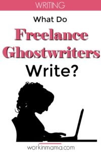 Freelance Ghostwriting and What to Write