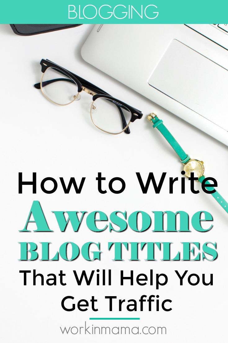 Write Blog Titles for Traffic