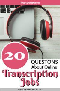 20 Questions About Online Transcription Jobs