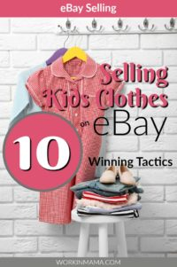 Selling Kids' Clothes on eBay – 10 Winning Tactics